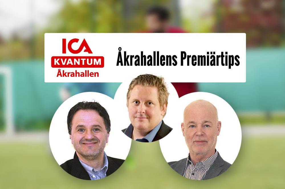 Här får du heta tips av redaktion till Åkrahallens Premiärtips